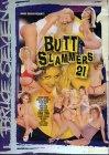 * Clearance - Butt Slammers 21