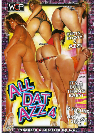 Large Photo of All Dat Azz 4