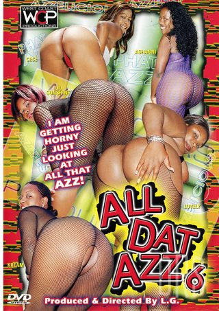 Large Photo of All Dat Azz 6