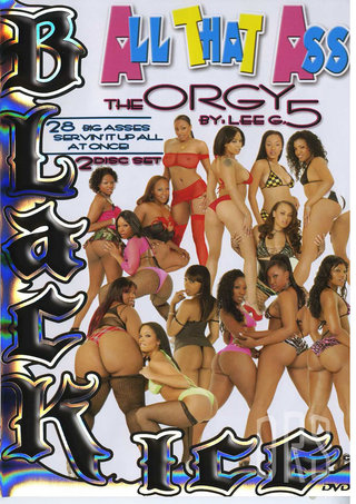 Large Photo of All That Ass The Orgy 5