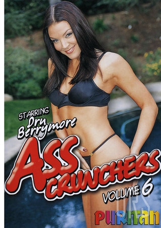 Large Photo of Ass Crunchers 6  Dru Berrymore