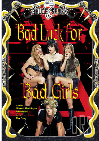 Large Photo of Bad Luck For Bad Girls