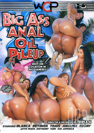 Large Photo of Big Ass Anal Oil Pile Up