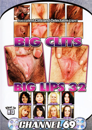 Large Photo of Big Clits Big Lips 32