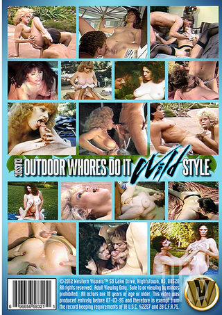 back - Classic Outdoor Whore Do It Wild Style