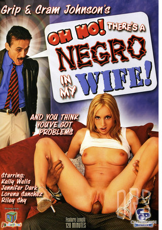 Large Photo of Oh No Theres A Negro In My Wife 1