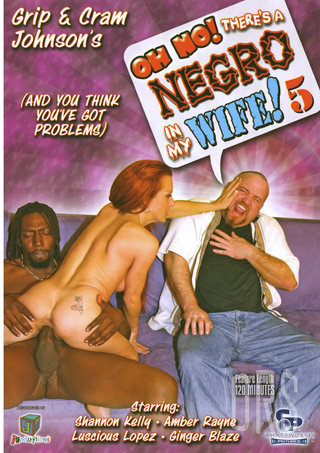 Large Photo of Oh No Theres A Negro In My Wife 5