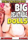 Big Delictable Dolls 5 Pack