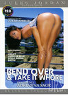 Bend Over & Take It Whore