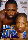 Black N Large 8