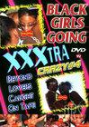 Black Girls Going XXXtra Crazy 4