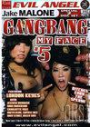 Gang Bang My Face 5