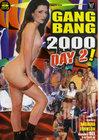 Gangbang 2000 Day 2