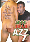 Gimmie Dat Azz 7