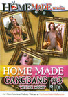 Home Made Gang Bang 3