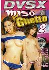 Miso Ghetto 2