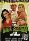 This Isn't Bad Santa It's A XXX Spoof